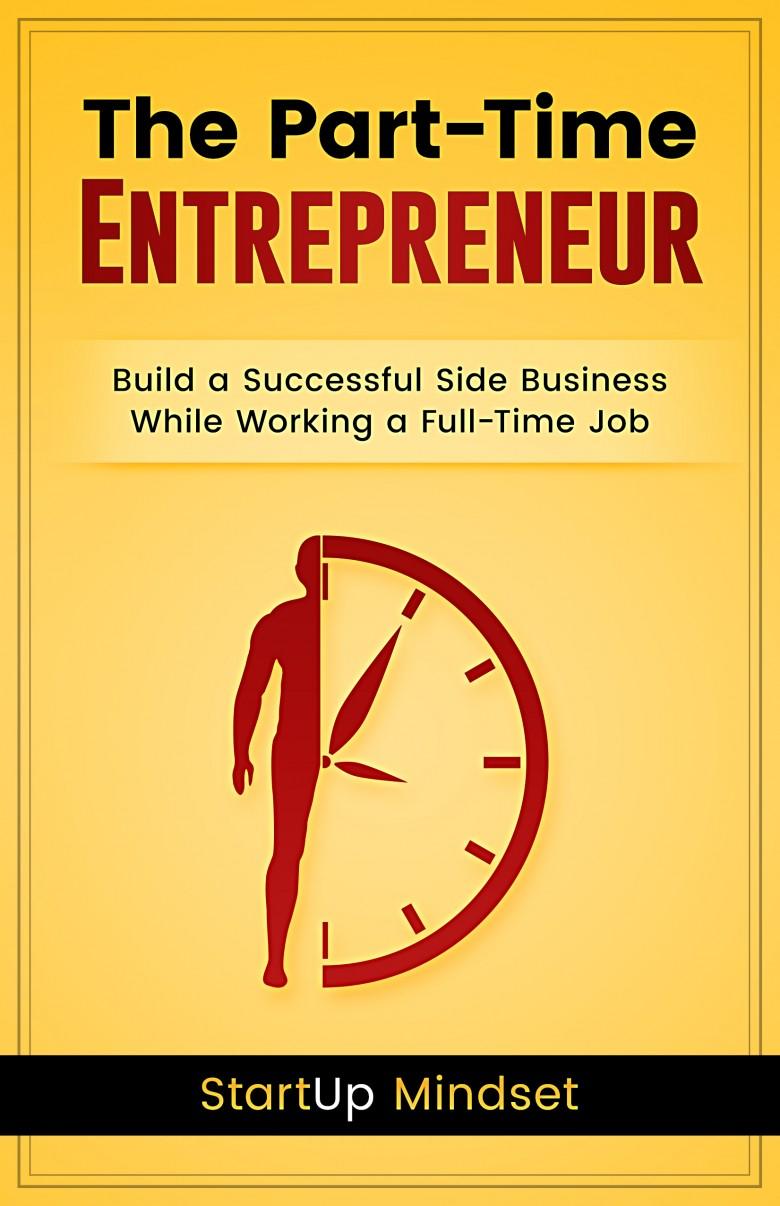 The Part-Time Entrepreneur
